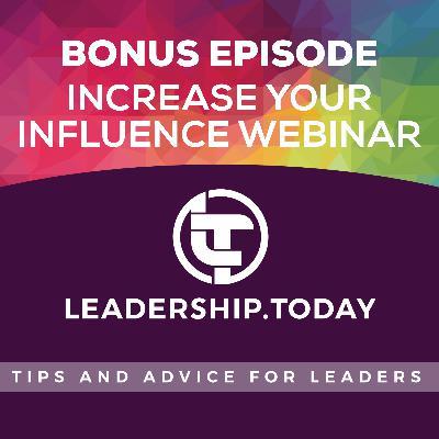 Bonus - Increase Your Influence Webinar