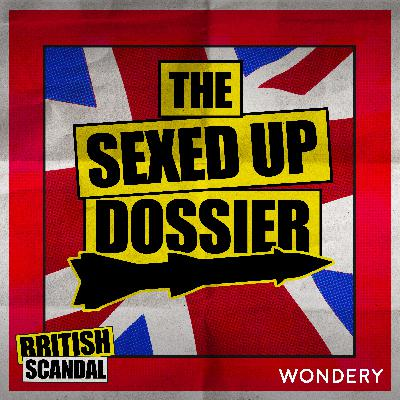 The Sexed Up Dossier   45 Minutes From Doom   1