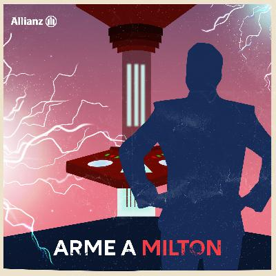 Épisode 7 – Arme à Milton