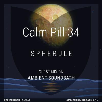 Spherule - Guest Mix on Ambient Soundbath