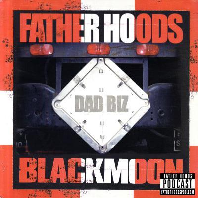 #59: Dad Biz (feat. Black Moon)