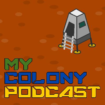 EP17: My Colony 2 Q&A