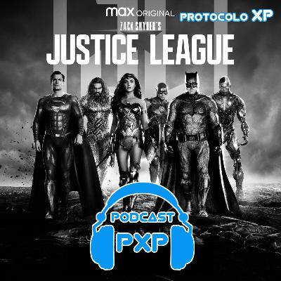 PXP PODCAST 20 - Liga da Justiça de Zack Snyder