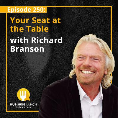 Your Seat At The Table With Richard Branson.