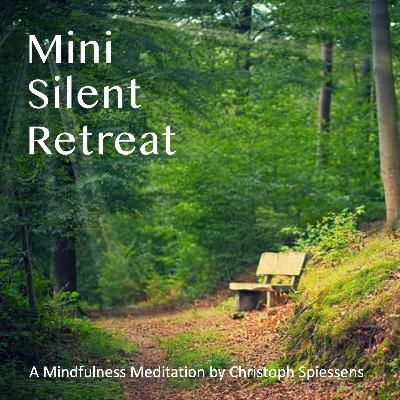 Mini Silent Retreat