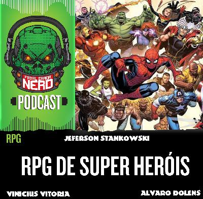 Fatal Error Nerd #70: RPG de Super Heróis
