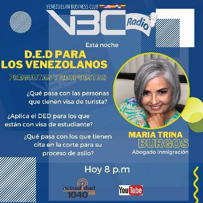 DED para los Venezolanos -  Maria Trina Burgos - Abogado de inmigración