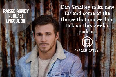Episode 68-Dan Smalley