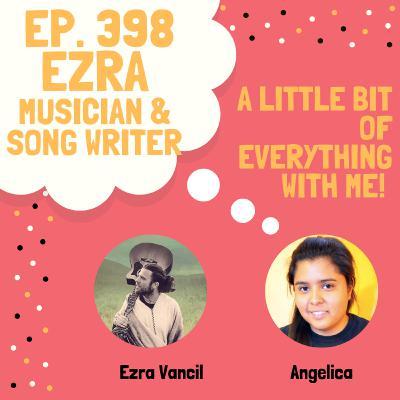 Ezra Vancil - Musician & Songwriter