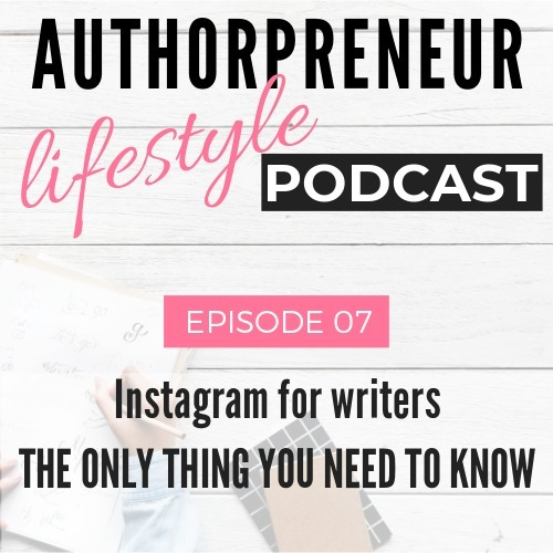 E07: Instagram for writers | The only thing you need to know