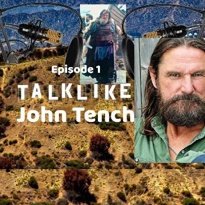 Episode 1: Talk Like John Tench