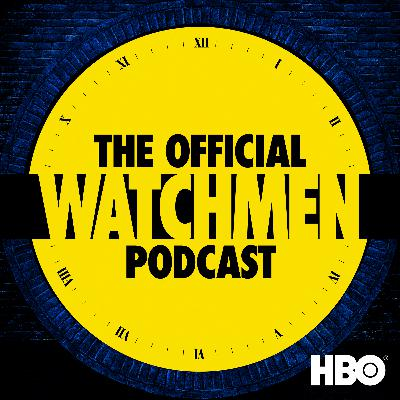 Introducing The Official Watchmen Podcast
