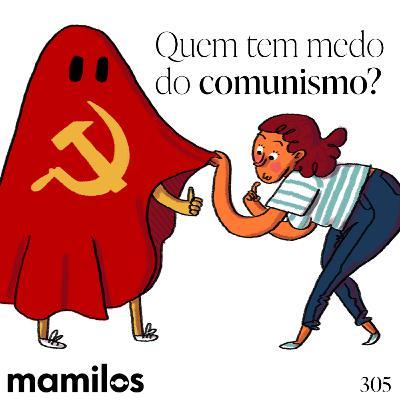 Quem tem medo do comunismo?