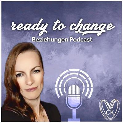 86 READY TO CHANGE - Mit individuellem Beziehungscoaching schneller ans Ziel