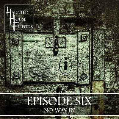 6 - No Way In