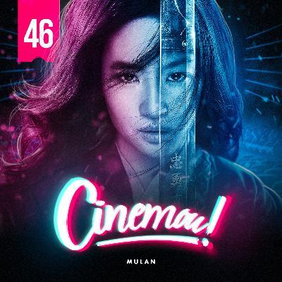 46 - Mulan (2020)