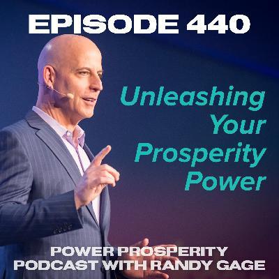 Episode 440: Unleashing Your Prosperity Power