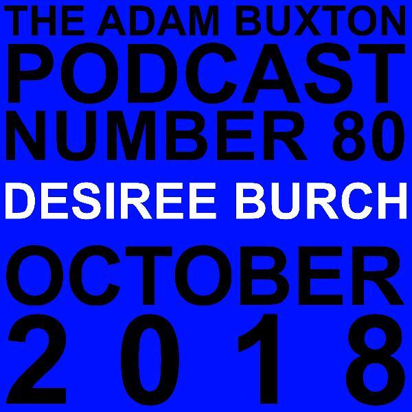 EP.80 - DESIREE BURCH