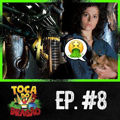 TDD EP#8 | Alien: Quem Deixou Esse Bicho Entrar? (Parte 1)