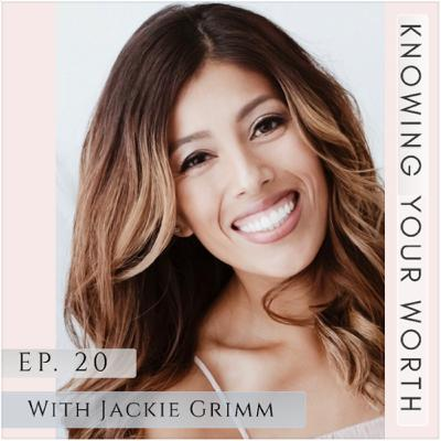 Ep. 20- Knowing Your Worth & Godly Confidence, w/ Jackie Grimm & Jenilee Samuel