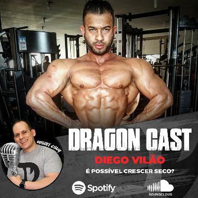 Diego Vilao - É possível crescer seco?