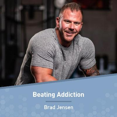 Brad Jensen on Beating Addiction and Getting Sober and Fit