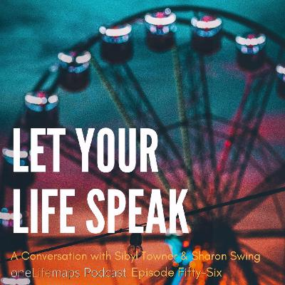 56. Let Your Life Speak