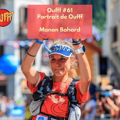 #60 - Portrait de Oufff - Manon Bohard, la relève du trail