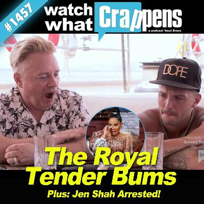 BelowDeckSailing: The Royal Tender Bums; Plus, Jen Shah Arrested!