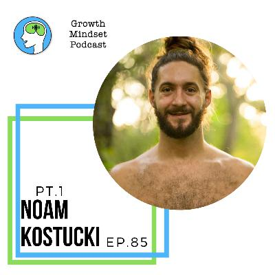 85. The Ultimate Answers to Everything - Noam Kostucki