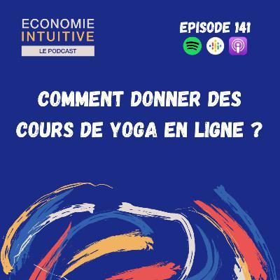 141. Comment donner des cours de yoga en ligne ?