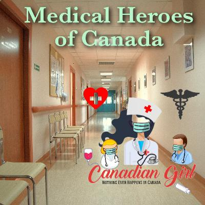 Medical Heroes of Canada