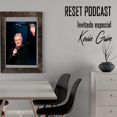 Invitado especial Kevin Grim - RESET