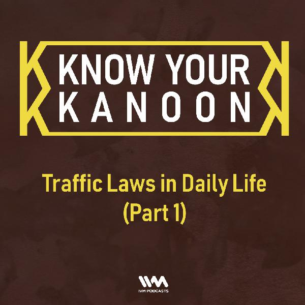 Ep. 16: Traffic Laws in Daily Life (Part 1)