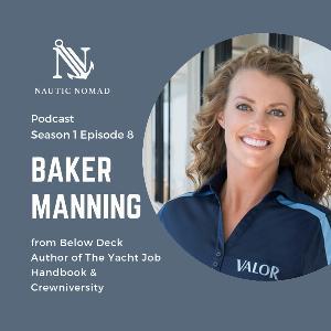 S1 E8 Baker Manning from Below Deck