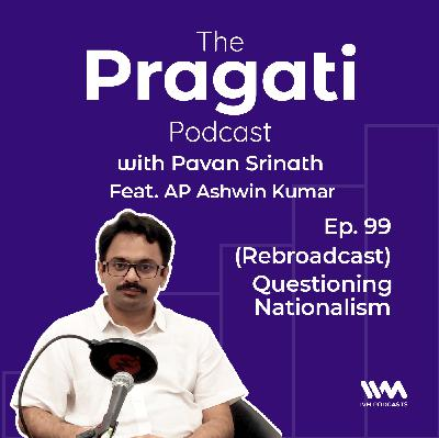 Ep. 99: (Rebroadcast) Questioning Nationalism