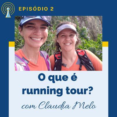 O que é running tour? Podcast com Claudia Melo, da Rio Running Tour