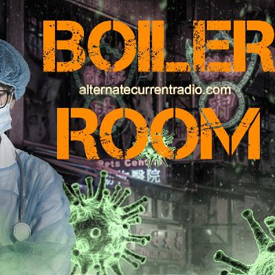 The Great Boiler Room Quarantine: Day Two