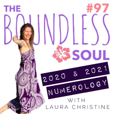 2020 & 2021 Numerology and Guidance from Spirit