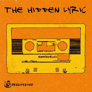02. The Hidden Lyric with special guest Angry Sam Poet