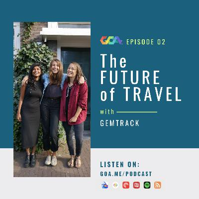 The future of travel with Gemtrack   Episode 02