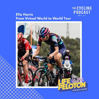 34: Life in the Peloton – Ella Harris
