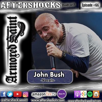 Aftershocks - Armored Saint Vocalist John Bush