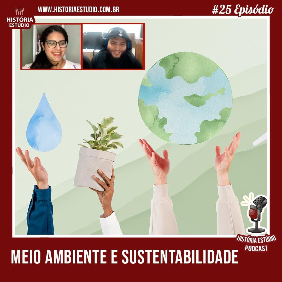 #25 - Meio Ambiente e Sustentabilidade