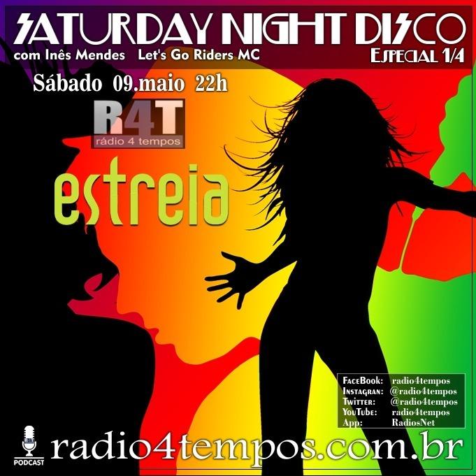 Rádio 4 Tempos - Saturday Night Disco 01