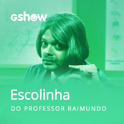 Vem aí o podcast da Escolinha do Professor Raimundo!
