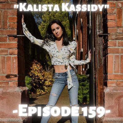"""""""Kalista Kassidy"""""""
