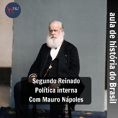 Segundo Reinado: política interna – História do Brasil (aula 15)