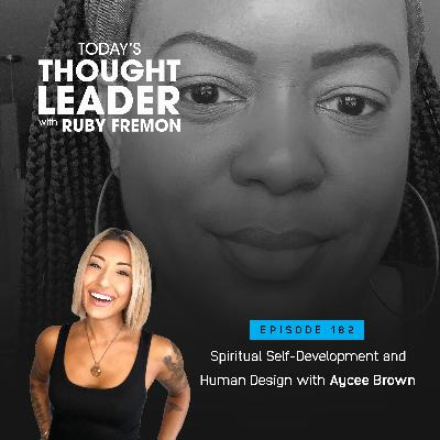 182: Spiritual Self-Development and Human Design with Aycee Brown