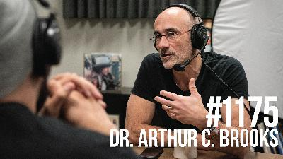 1175: Dr. Arthur C. Brooks
